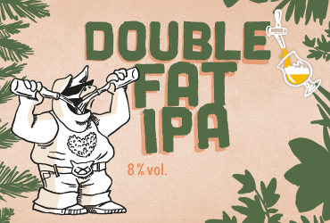DOUBLE FAT IPA 8°